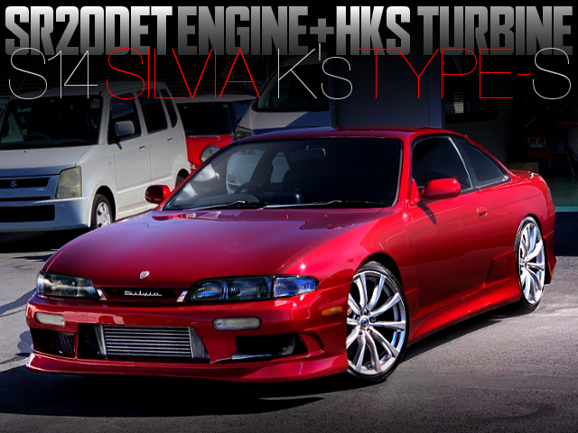 HKS TURBO ON SR20DET With S14 SILVIA K's TYPE-S CANDY APPLE RED