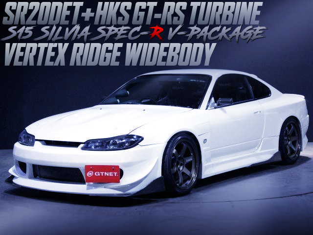 HKS GT-RS TURBOCHARGED S15 SILVIA SPEC-R V-PKG With VERTEX RIDGE WIDEBODY.