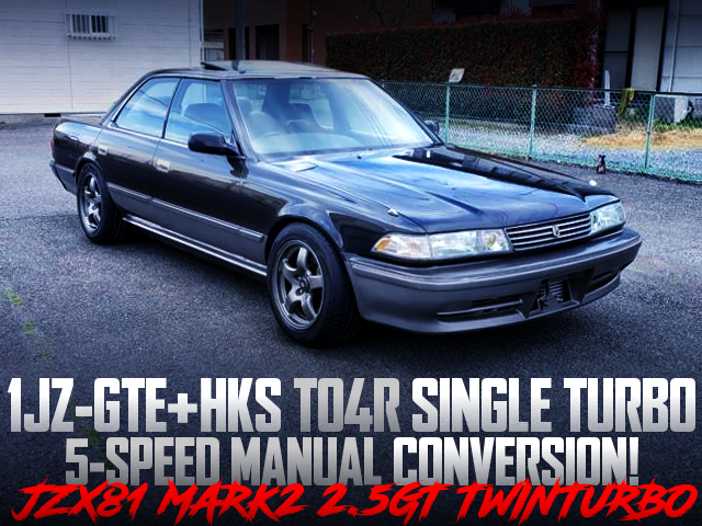 1JZ-GTE With TO4R SINGLE TURBO AND 5MT CONVERSION OF JZX81 MARK2 2.5GT TWINTURBO.