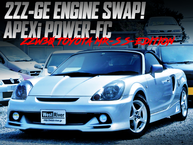 2ZZ-GE SWAPPED ZZW30 MR-S S-ED.