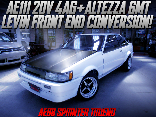 20V 4AG AND ALTEZZA 6MT OF LEVIN FRONT END TO AE86 TRUENO.