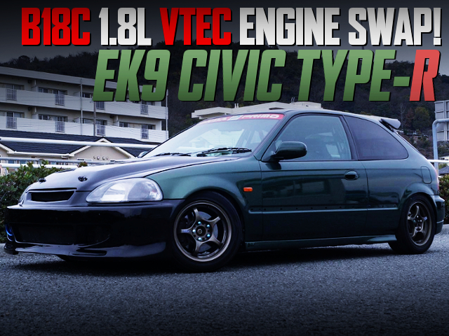 B18C VTEC SWAPPED EK9 CIVIC TYPE-R DARK GREEN METALLIC.