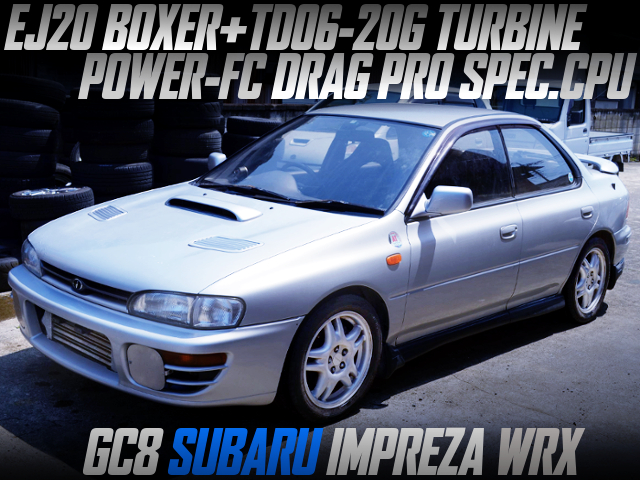 TD06-20G with POWER-FC DRAG PRO SPEC CPU INTO GC8 APPLIED-C IMPLEZA WRX.