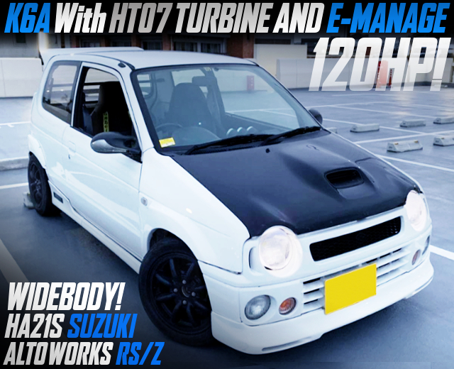 WIDEBODY AND HT07 TURBO With HA21S SUZUKI ALTOWORKS RS/Z.