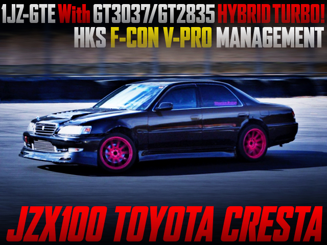 1JZ-GTE With GT3037/GT2835 HYBRID TURBO INTO JZX100 CRESTA.