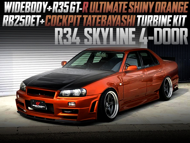 RB25 With COCKPIT TATEBAYASHI TURBO KIT INTO R34 SKYLINE 4-DOOR WIDEBODY.