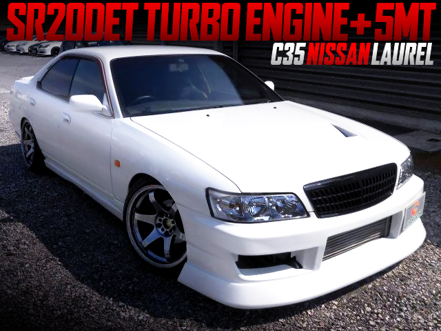 SR20DET SWAPPED C35 LAUREL WHITE.