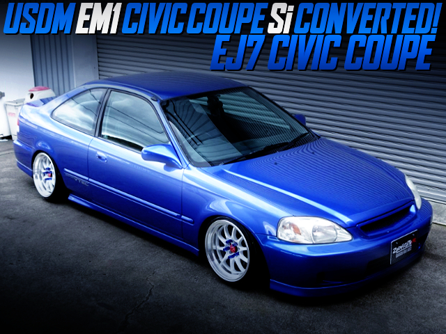 USDM CIVIC Si CONVERTED TO JDM ZENKI EJ7 CIVIC COUPE.