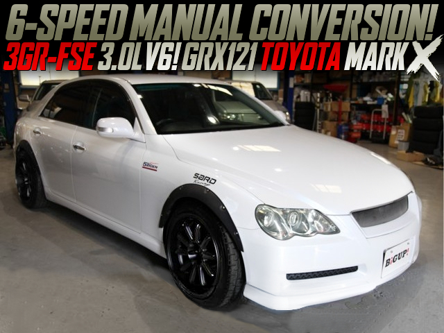 6MT CONVERSION GRX121 TOYOTA MARK-X.