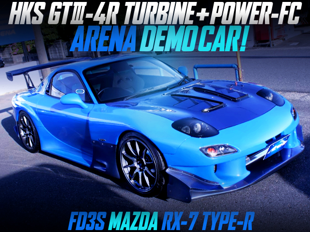 HKS GT3-4R TURBINE AND POWER-FC INTO ARENA DEMO CAR FD3S RX-7 TYPE-R.