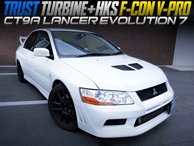 4G63T with TRUST TURBO AND F-CON V-PRO INTO CT9A LANCER EVOLUTION 7.