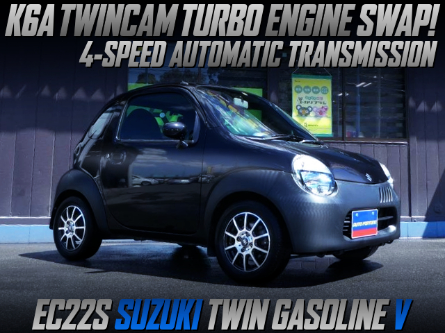 K6A TWINCAM TURBO AND 4-SPEED AUTOMATIC INTO EC22S SUZUKI TWIN GASOLINE V.
