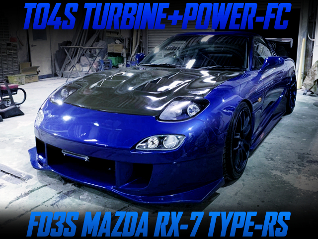 TO4S FULL TURBINE KIT AND POWER-FC INTO FD3S RX-7 TYPE-RS BLUE.