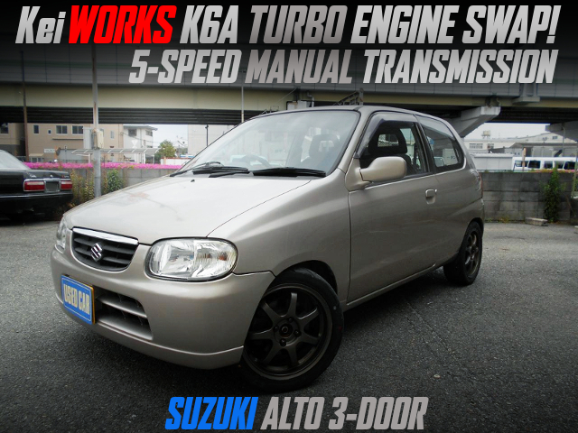 kei-Works K6A TURBO And 5MT INSTALLED SUZUKI AUTO 3-DOOR.