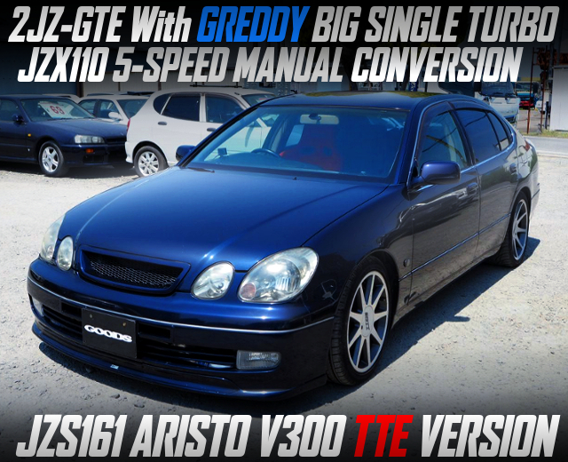 GREDDY SINGLE TURBO ON 2JZ-GTE With JZX110 5MT INTO JZS161 ARISTO V300 TTE Ver.