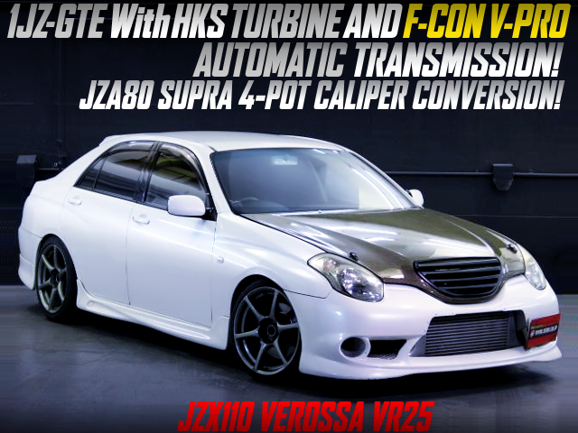HKS TURBO AND F-CON V-PRO WITH AUTOMATIC SHIFT TO JZX110 VEROSSA VR25.