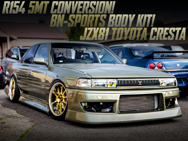 5MT CONVERSION AND BN-SPORT BODY KIT OF JZX81 CRESTA.