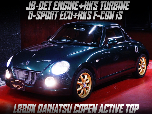 JB-DET ENGINE With HKS TURBINE INTO L880K COPEN ACTIVE TOP.