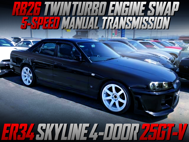 RB26 SWAP AND 5MT INTO ER34 SKYLINE 4-DOOR 25GT-V.