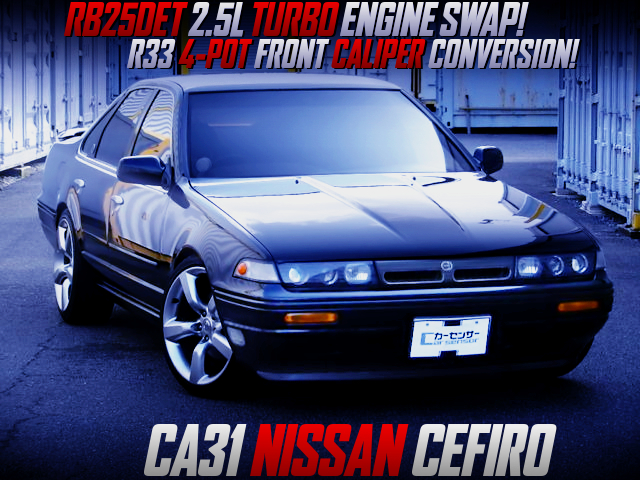 RB25DET TURBO ENGINE SWAP AND GENUINE 5MT TO CA31 CEFIRO.