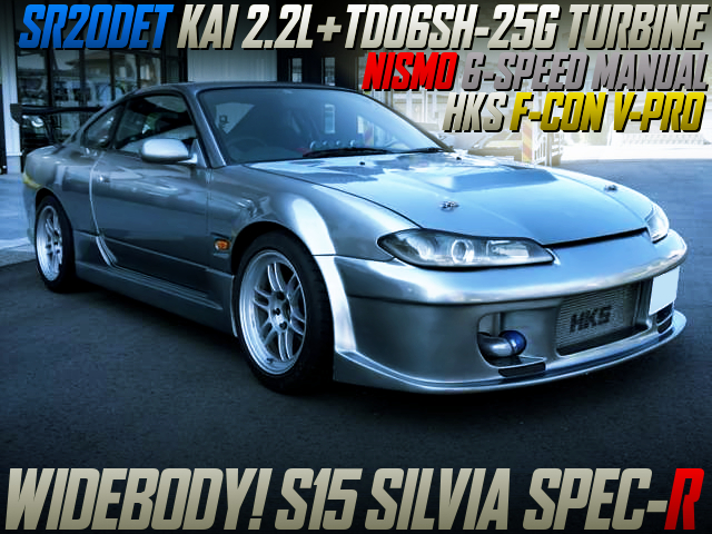 SR20DET 2200cc TD06SH-25G TURBO AND NISMO 6MT INTO S15 SILVIA SPEC-R.