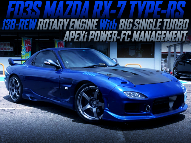 SINGLE TURBO CONVERSION TO FD3S RX-7 TYPE-RS BLUE METALLIC.
