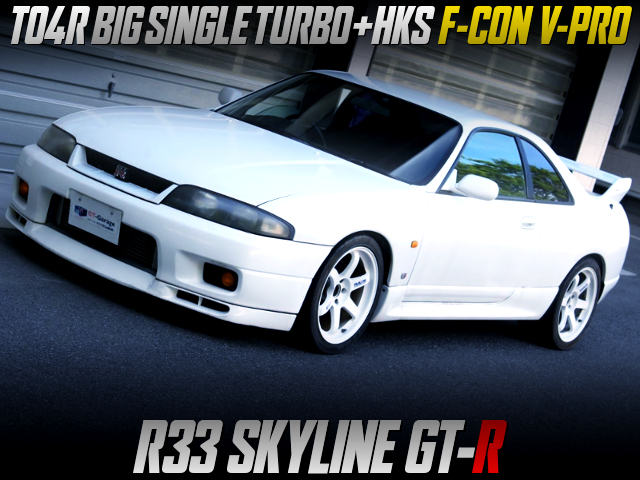 TO4R SINGLE TURBO AND F-CON V-PRO INTO R33 GT-R.