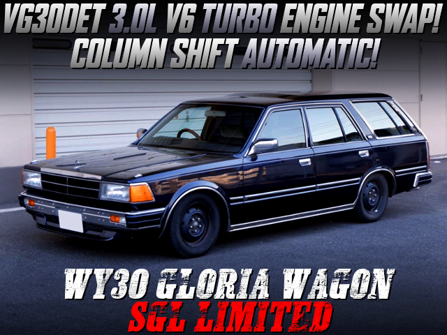 VG30DET TURBO SWAP AND COLUMN AT With WY30 GLORIA WAGON.