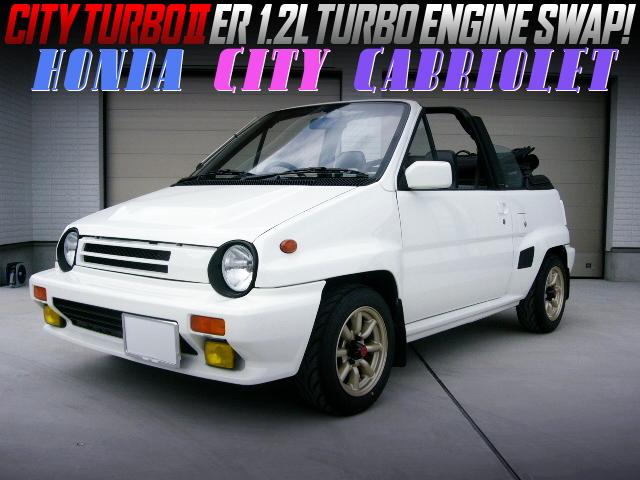 CITY TURBO2 ER 1200cc TURBO ENGINE SWAP AND 5MT INTO FA HONDA CITY CABRIOLET WHITE.