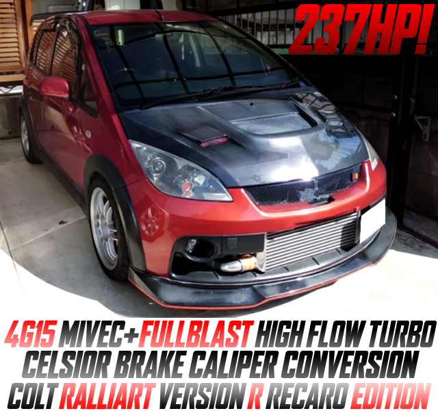 4G15 MIVEC With FULLBLAST HIGH FLOW TURBO INTO COLT RALLIART Ver R RECARO ED.