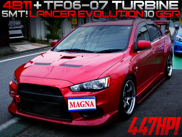 4B11 With TF06-07 TURBINE INTO LANCER EVOLUTION 10 GSR TO 447HP.