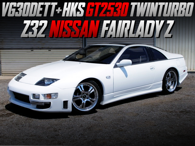 HKS GT2530 TWINTURBO ON VG30DETT INTO Z32 FAIRLADY Z 300ZX TWINTURBO 2BY2 T-BARROOF.