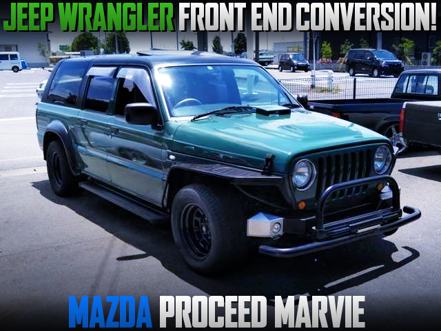 JEEP WRANGLER FRONT END OF MAZDA PROCEED MARVIE.