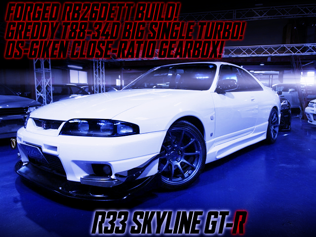 RB26 With T88-34D and OS-GIKEN CLOSE RATIO GEARBOX OF R33 SKYLINE GT-R.