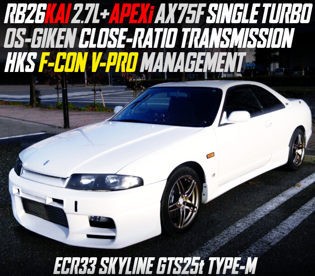 RB26 2700cc BUILT ENGINE WITH AX75F SINGLE TURBO INTO ECR33 SKYLINE 2-DOOR WHITE.