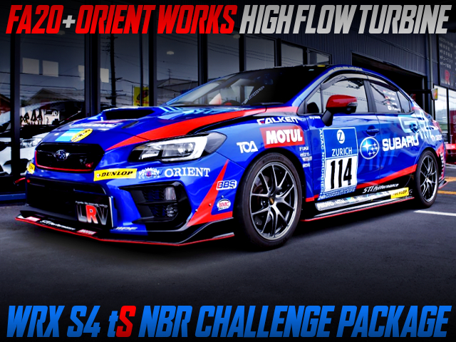 FA20 With ORIENT WORKS HIGH FLOW TURBINE OF WRX S4 tS NBR CHALLENGE PACKAGE.