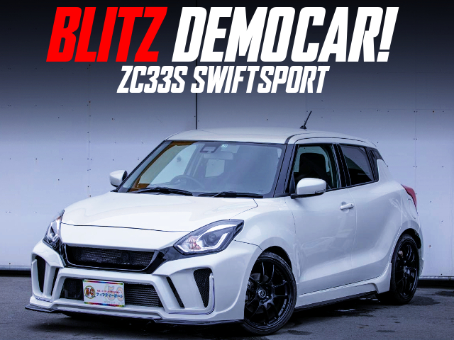 BLITZ DEMO CAR ZC33S SWIFT SPORT.
