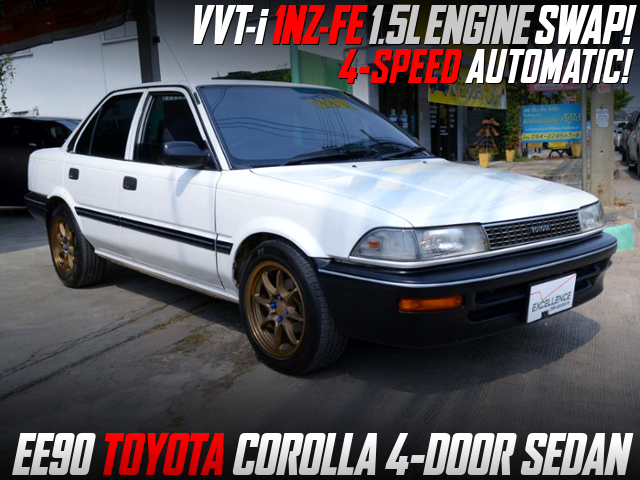 VVT-i 1NZ-FE 1.5L AND 4-SPEED AT SWAPPED EE90 COROLLA 4-DOOR SEDAN.