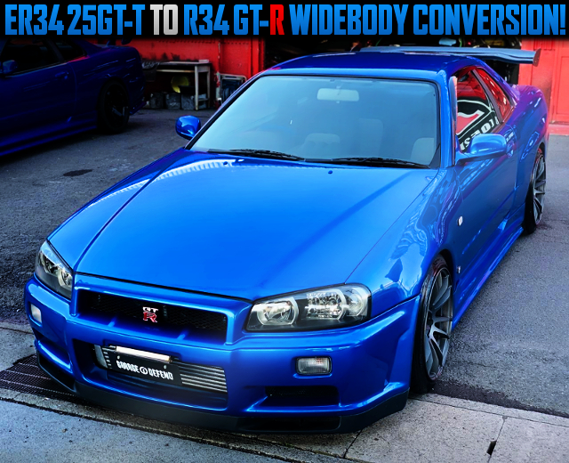 ER34 25GT-T TO R34 GT-R WIDEBODY CONVERSION.