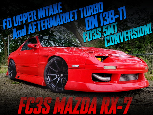 FD UPPER INTAKE AND AFTERMARKET TURBO ON 13B-T With FC3S RX-7.