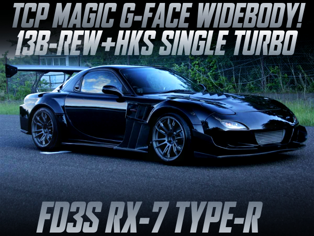 TCP MAGIC G-FACE WIDEBODY OF FD3S RX-7 TYPE-R.