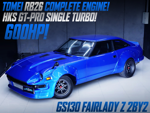 TOMEI RB26 With HKS GT-PRO TURBINE INTO GS130 FAIRLADY Z 2BY2 With MIAMI BLUE.