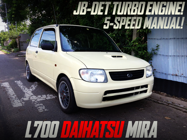 JB-DET AND 5MT CONVERSION L700 DAIHATSU MIRA 3-DOOR.