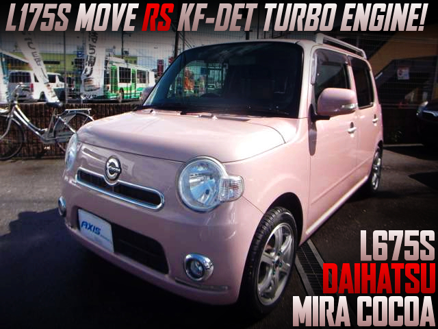 KF-DET TURBO ENGINE SWAP With CVT SHIFT OF L675S MIRA COCOA TO PINK COLOR.