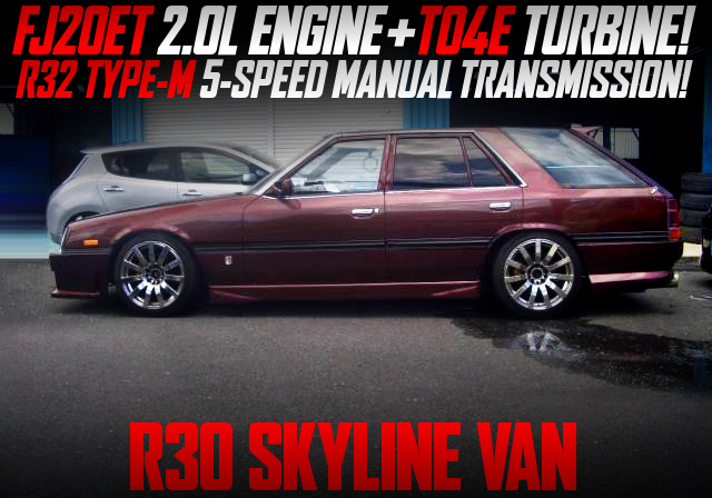 FJ20ET SWAP With TO4E TURBO AND R32 TYPE-M 5MT INTO R30 SKYLINE VAN.