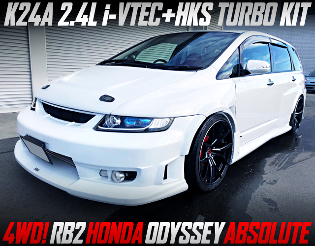 HKS TURBO ON K24A INTO RB2 HONDA ODYSSEY ABSOLUTE WIDEBODY.