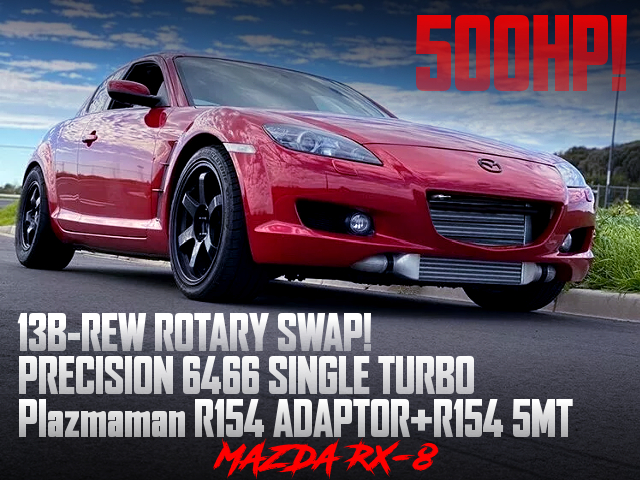 13B-REW SWAP With PT6466 TURBO AND R154 5MT INTO A MAZDA RX-8 OF 500HP.