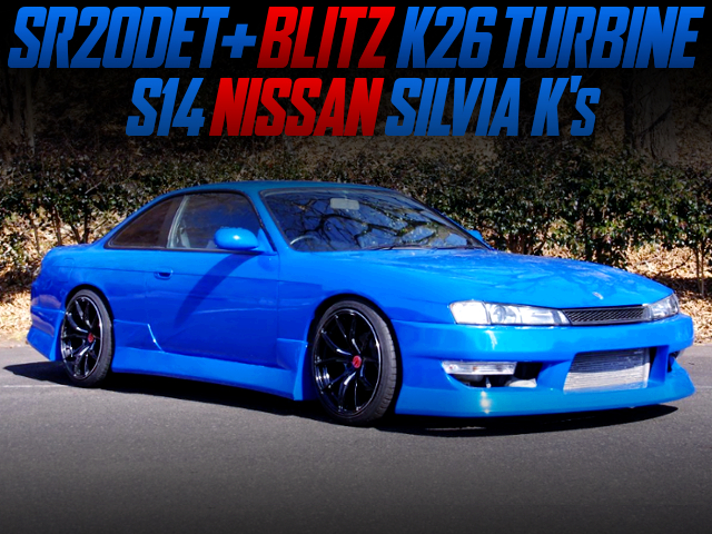 BLITZ K26 TURBOCHARGED S14 KOUKI SILVIA TO BLUE PAINT.