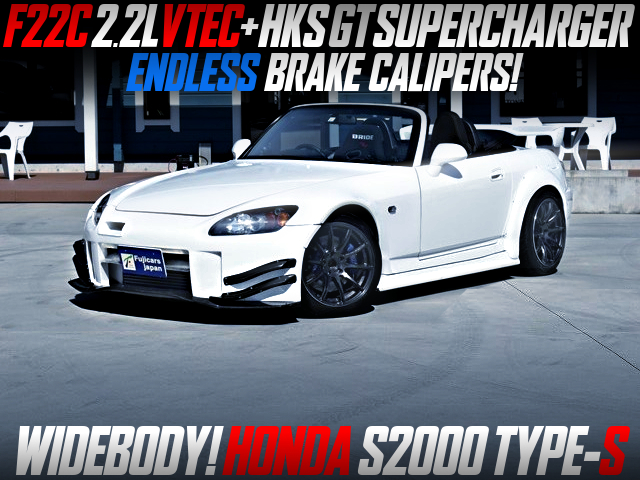 F22C With HKS GT SUPERCHARGER INTO HONDA S2000 TYPE-S WIDEBODY.