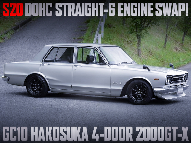 S20 2-liter DOHC INLINE-SIX ENGINE SWAPPED GC10 HAKOSUKA SKYLINE 2000GT-X.